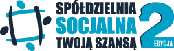 Spółdzielnia socjalna Twoją szansą - edycja 2